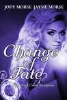 Change of Fate (The Briar Creek Vampires #4)
