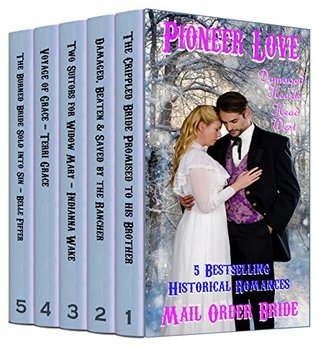 Pioneer Love 5 Book Box Set: Damaged Hearts Head West