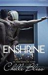Enshrine by Chelle Bliss