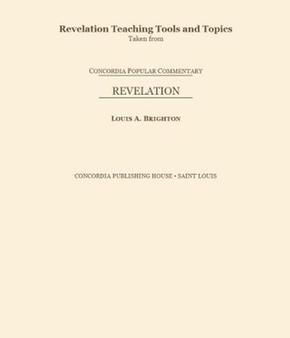 Revelation Teaching Tools and Topics (Concordia Popular Commentary)