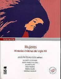 mujeres-historias-chilenas-del-siglo-xx