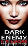 Dark Enemy Captive (The Children of the Gods, #5)