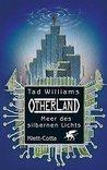 Otherland Teil 4 / Meer des silbernen Lichts by Tad Williams