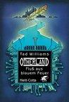 Otherland Teil 2 / Fluss aus blauem Feuer by Tad Williams