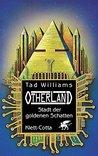 Otherland Teil 1 / Stadt der goldenen Schatten by Tad Williams