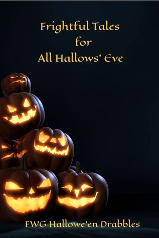 Frightful Tales for All Hallows' Eve