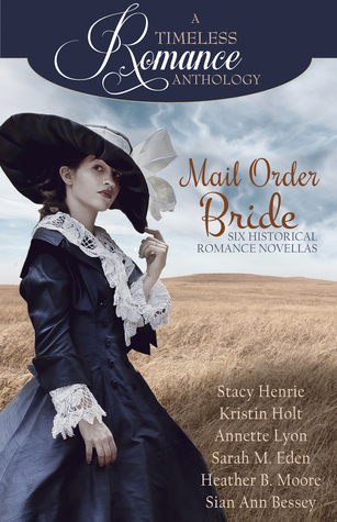Mail Order Bride Collection: A Timeless Romance Anthology