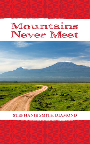 Mountains Never Meet