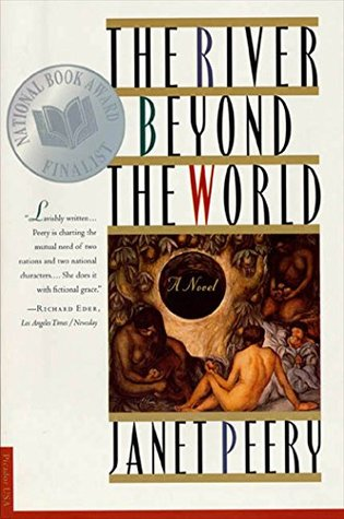 Ebook The River Beyond the World: A Novel by Janet Peery TXT!