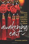 Awakening East by Johanna Garton