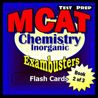 MCAT Test Prep Inorganic Chemistry Review--Exambusters Flash Cards--Workbook 2 of 3: MCAT Exam Study Guide