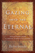Gazing into the Eternal: Reflections upon a Deeper Purpose to Living