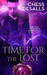Time for the Lost (The Call...