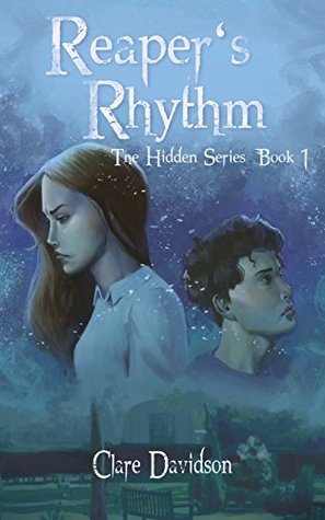 Reapers Rhythm: A Young Adult Urban Fantasy Novel (The Hidden Series Book 1)