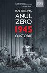 Anul Zero by Ian Buruma