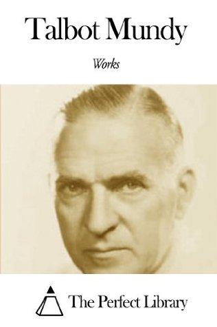 Works of Talbot Mundy