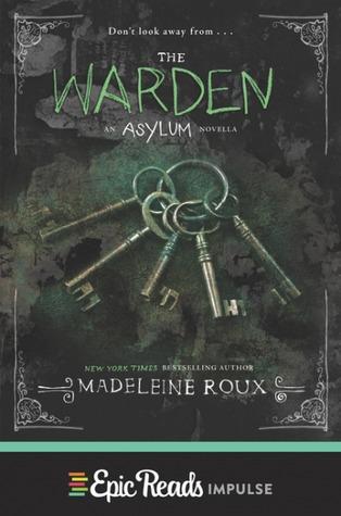 The Warden (Asylum, #3.5)