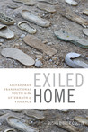 Exiled Home: Salvadoran Transnational Youth in the Aftermath of Violence