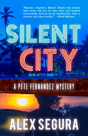 Silent City (Pete Fernandez Mystery #1)