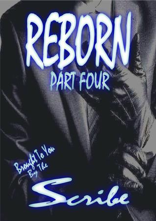 Reborn: The New DL Saga Part Four