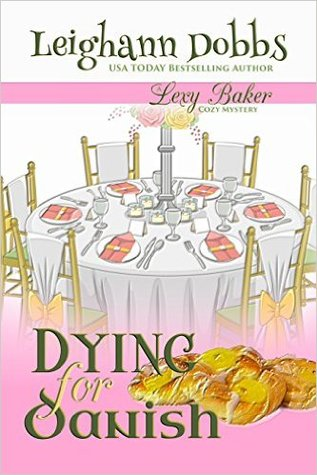 Dying For Danish Lexy Baker 2 By Leighann Dobbs