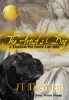The Artist's Dog: A Shadow the Black Lab Tale