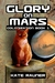 Glory on Mars Colonization Book 1 by Kate Rauner