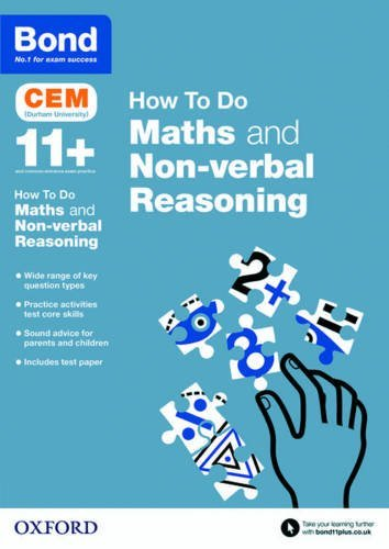 Bond 11+: Cem How to Do: Maths and Non-Verbal Reasoning