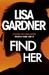 Find Her (Detective D.D. Warren, #8) by Lisa Gardner