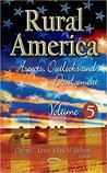 Rural America: Aspects, Outlooks and Development, Volume 5