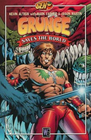 Gen¹³: Grunge Saves The World