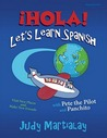 ¡hola! Let's Learn Spanish POD: Visit New Places and Make New Friends