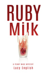 Ruby Milk (Penny Wade #1)