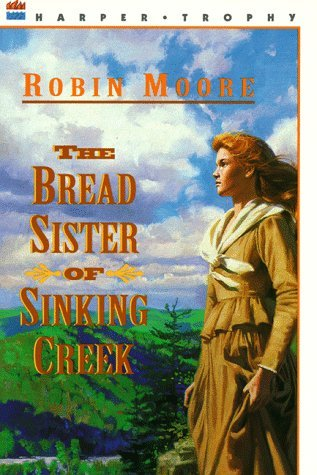 The Bread Sister of Sinking Creek(Bread Sister Trilogy 1)
