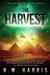 The Harvest by N.W. Harris