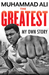 The Greatest by Muhammad Ali