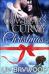 The Cowbear's Curvy Christmas (Curvy Bear Ranch, #2)
