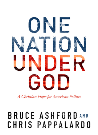 One Nation Under God by Bruce Ashford