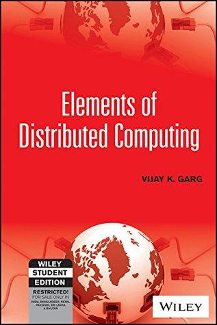 Elements Of Distributed Computing Vijay K Garg Pdf