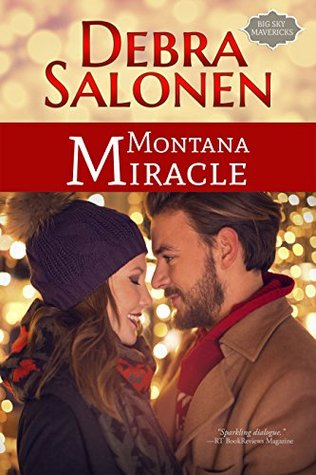 Montana Miracle (Big Sky Mavericks #8) by Debra Salonen