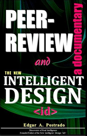 Peer-Review and the New Intelligent Design: a documentary