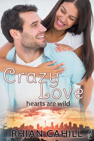 Crazy Love (Hearts Are Wild, #4)