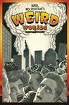 Basil Wolverton's Weird Worlds - Artists Edition HC by Basil Wolverton