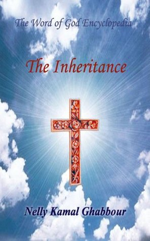 The Inheritance (The Word of God Encyclopedia Book 9)
