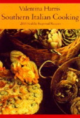 Ebooks southern italian cooking one hundred fifty healthy ebook southern italian cooking one hundred fifty healthy regional recipes by valentina harris read forumfinder Gallery