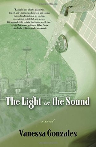 The Light in the Sound by Vanessa Gonzales