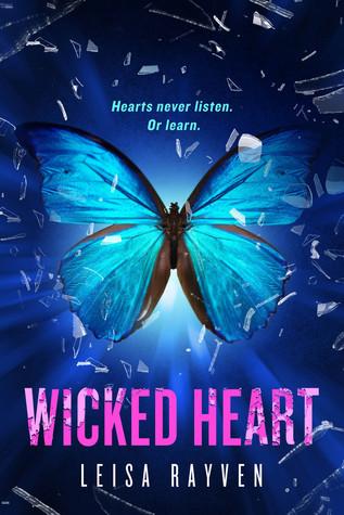 Wicked Heart (Starcrossed, #3)