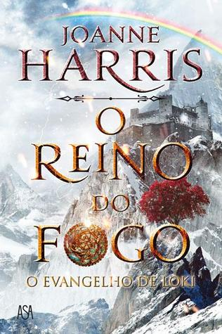 O Reino do Fogo by Joanne M. Harris