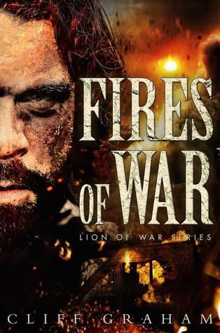 Fires of War (Lion of War, #4)