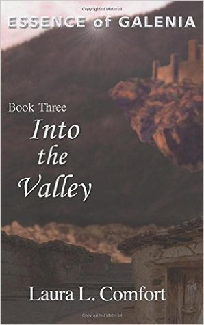 Into the Valley (Essence of Galenia #3)